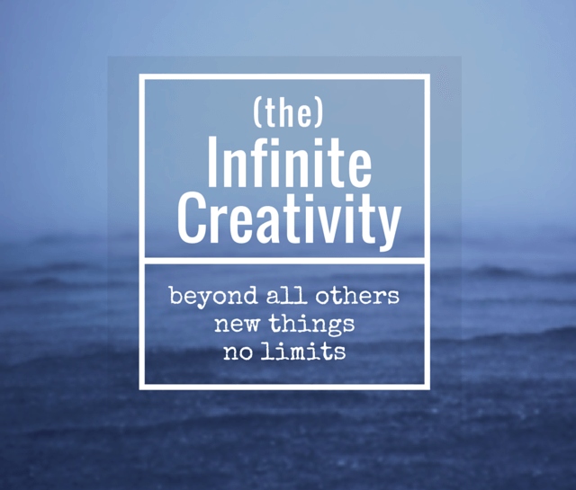 (the) Infinite Creativity – a definition image